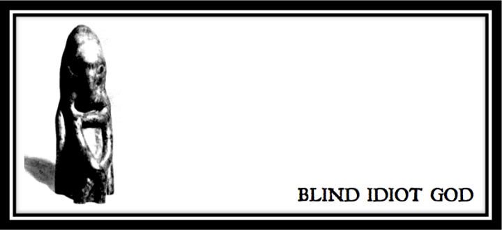 BLIND IDIOT GOD HEADER